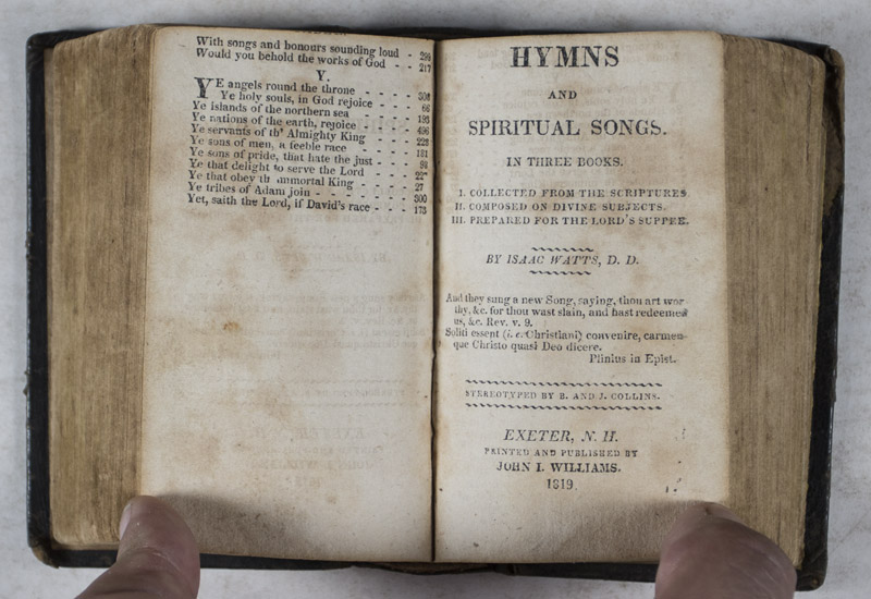 The Psalms of David Imitated in the Language of the New Testament, and  Applied to the Christian State and Worship BOUND WITH Hymns and Spiritual  Songs