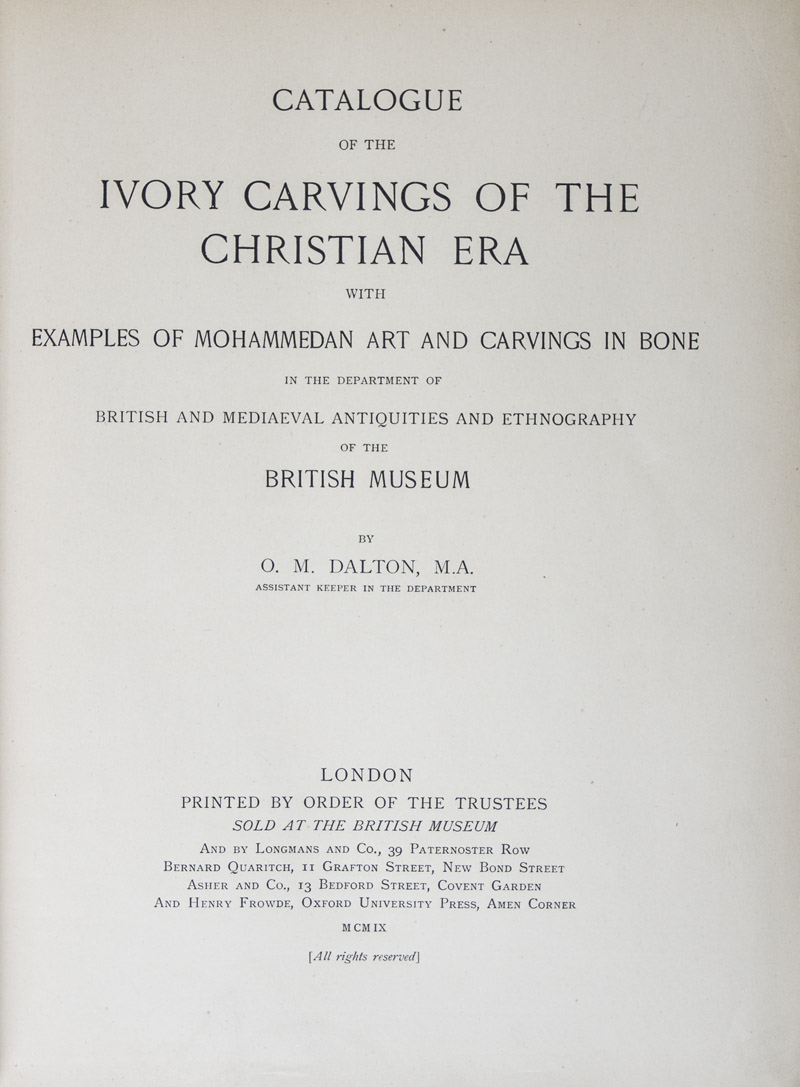 Catalogue of the Ivory Carvings of the Christian Era with ...