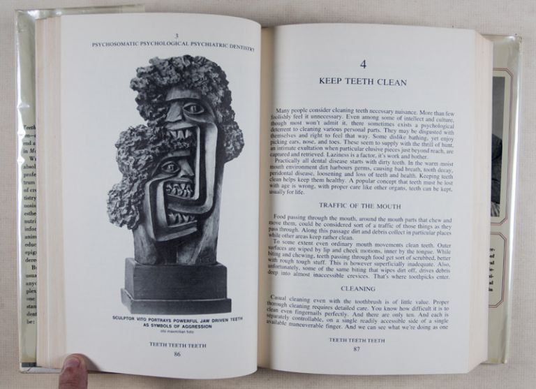 Teeth, Teeth, Teeth: A Treatise on Teeth and Related Parts of Man, Land & Water Animals from Earth's Beginning to the Future of Time. Includes Thorough Description of Modern Teeth Care and Advanced Dental Treatment [SIGNED]. Sydney Garfield.