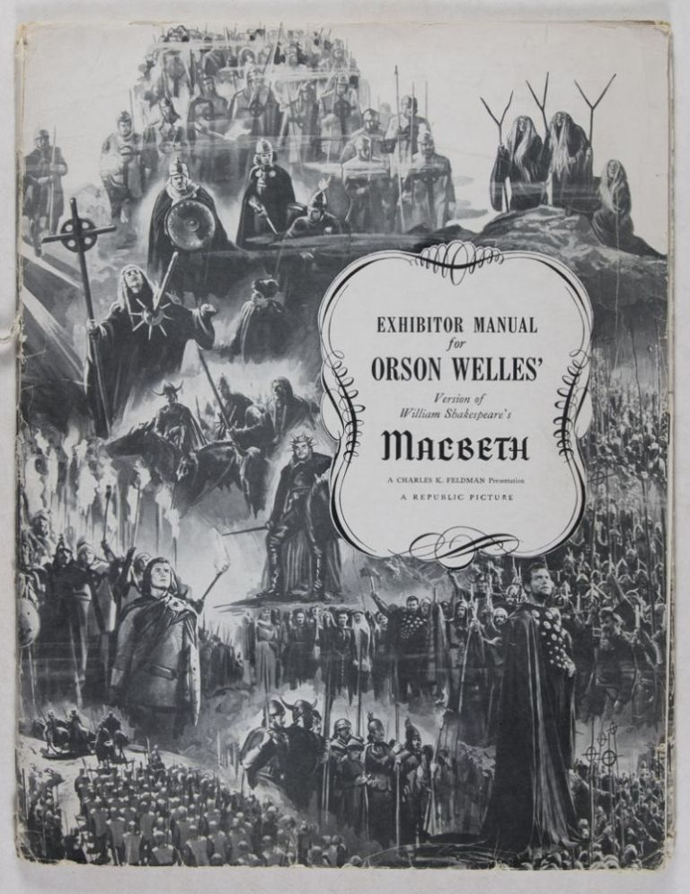 Exhibitor Manual for Orson Welles' Version of William Shakespeare's Macbeth. Orson Welles.