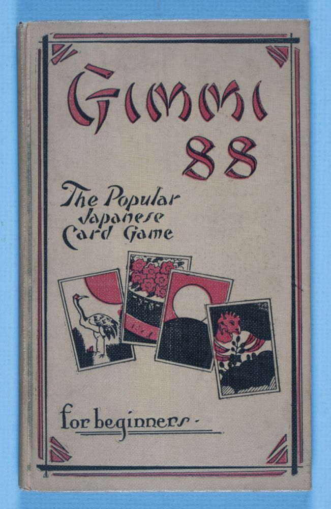 Gimmi 88: The Popular Japanese Card Game. n/a.