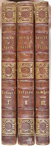 A Series of Plays: in which it is attempted to delineate the Stronger Passions of the Mind: each Passion being the Subject of a Tragedy and a Comedy. Joanna Baillie.