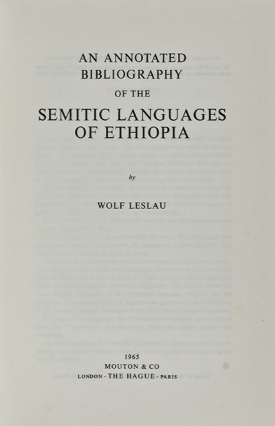 An Annotated Bibliography of the Semitic Languages of Ethiopia. Wolf Leslau.