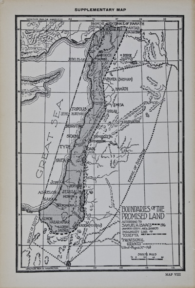 The True Boundaries of the Holy Land as described in Numbers XXXIV: 1-12 Solving the many Diversified Theories as to their Location. Samuel Hillel Isaacs.
