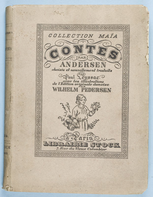 Contes D'Andersen [INSCRIBED by TRANSLATOR]. Hans Christian Andersen, Paul Leyssac, illustrator, Vilhelm Pedersen.