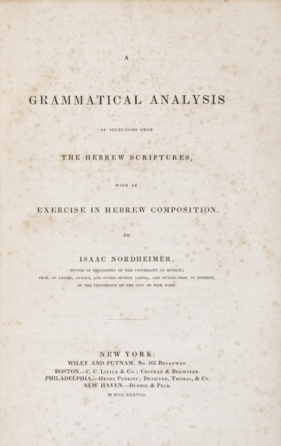 A Grammatical Analysis of Selections from The Hebrew Scriptures, with an Exercise in Hebrew Composition. in collaboration, William W. Turner.