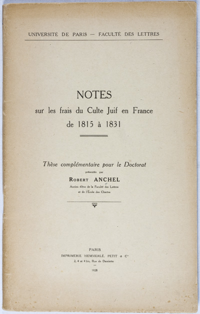 Notes sur les frais du Culte Juif en France de 1815 à 1831. [INSCRIBED, SIGNED]. Robert Anchel.