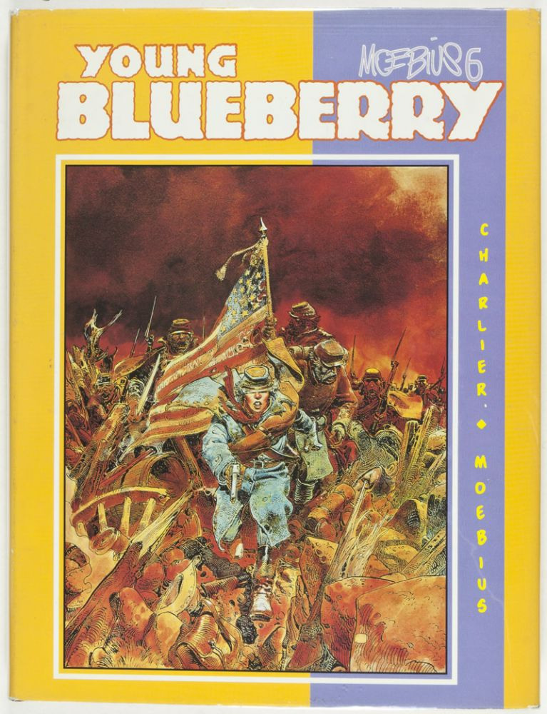 Young Blueberry including Blueberry's Secret, A Yankee Named Blueberry, The Blue Coats (Moebius 6) [SIGNED BY ARTIST]. Jean Giraud, Jean Michel Charlier, Moebius.