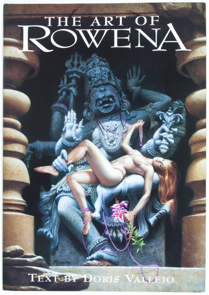 The Art of Rowena [INSCRIBED AND SIGNED BY ROWENA]. Doris Vallejo, Text.