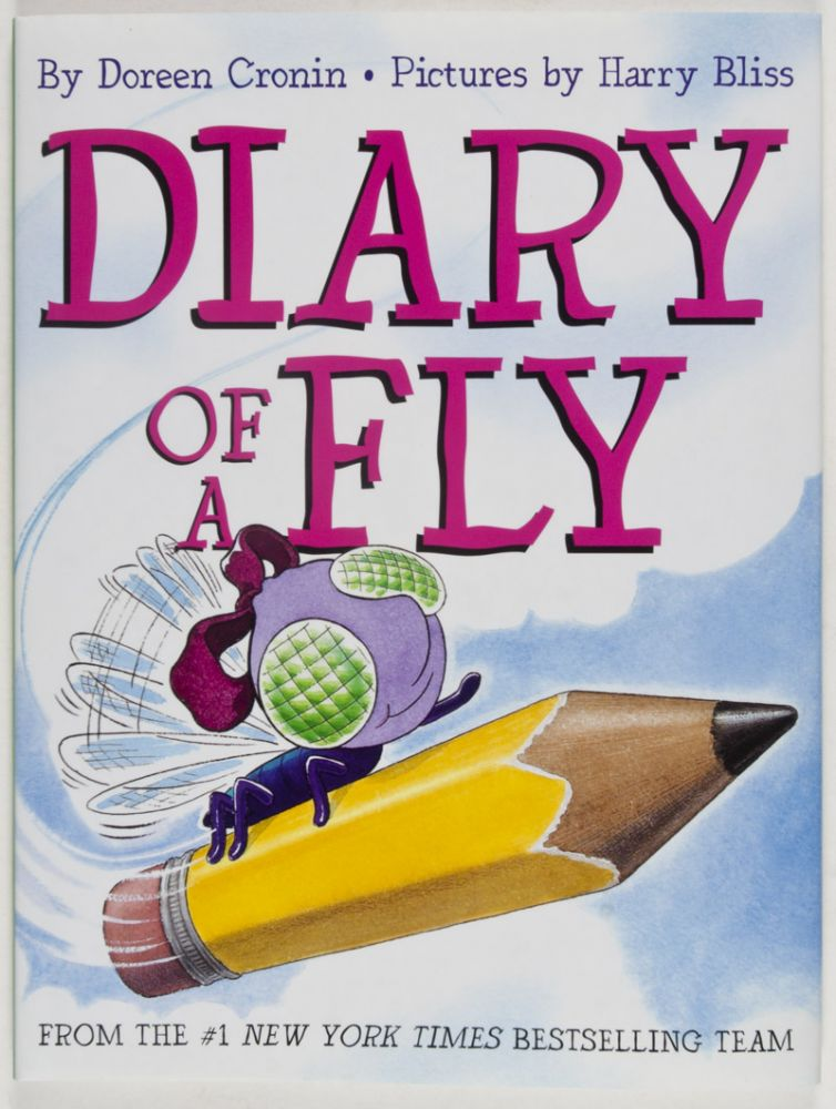 Diary of a Fly [SIGNED BY AUTHOR & ILLUSTRATOR]. Doreen Cronin, Harry Bliss, illust.
