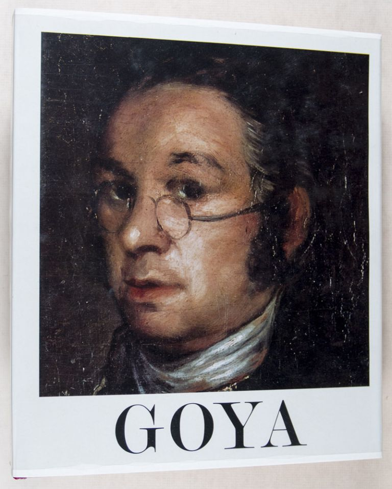 Goya 1746-1828, Biography, Analytical Study and Catalogue of His Paintings.Translated From Spanish by Kenneth Lyons. 4-vol. set (Complete). Jose Gudiol.