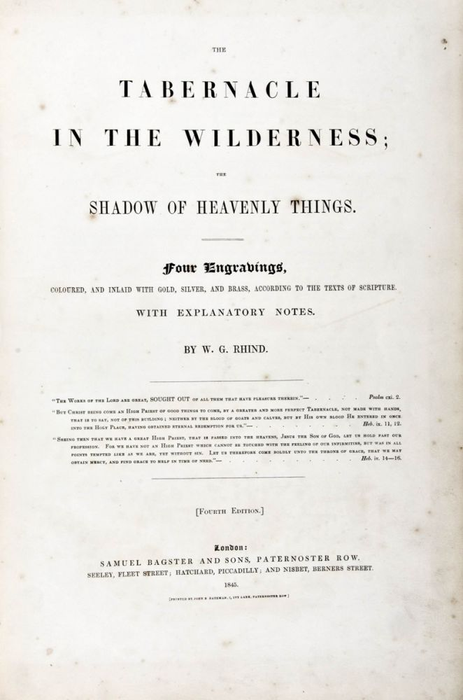 The Tabernacle in the Wilderness; The Shadow of Heavenly Things. W. G. Rhind.