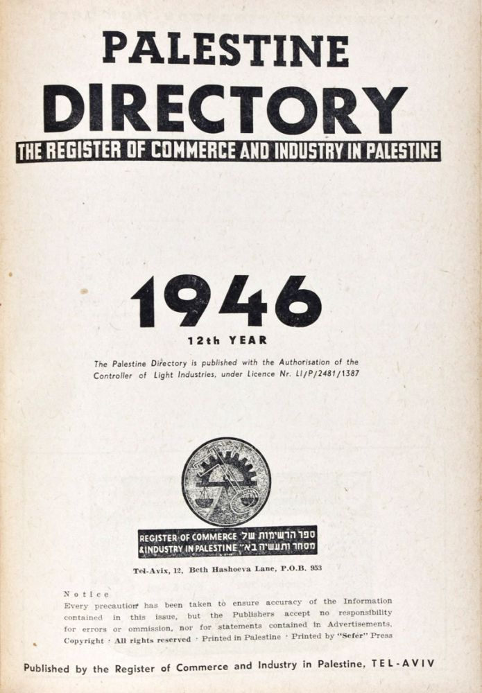 Palestine Directory 1946: The Register of Commerce and Industry in Palestine. n/a.