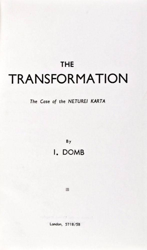 The Transformation: The Case of the Neturei Karta. I. Domb.