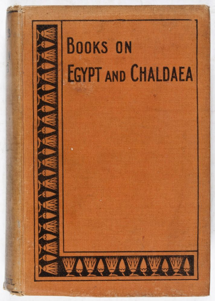 Annals of Nubian Kings. With a Sketch of the History of the Nubian Kingdom of Napata [Egyptian Literature, Volume II]. E. A. Wallis Budge.