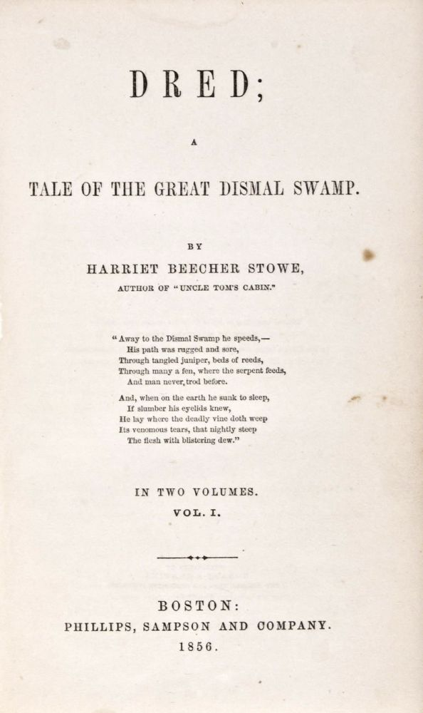 Dred; A Tale of the Great Dismal Swamp. 2-vol. set (Complete). Harriet Beecher Stowe.