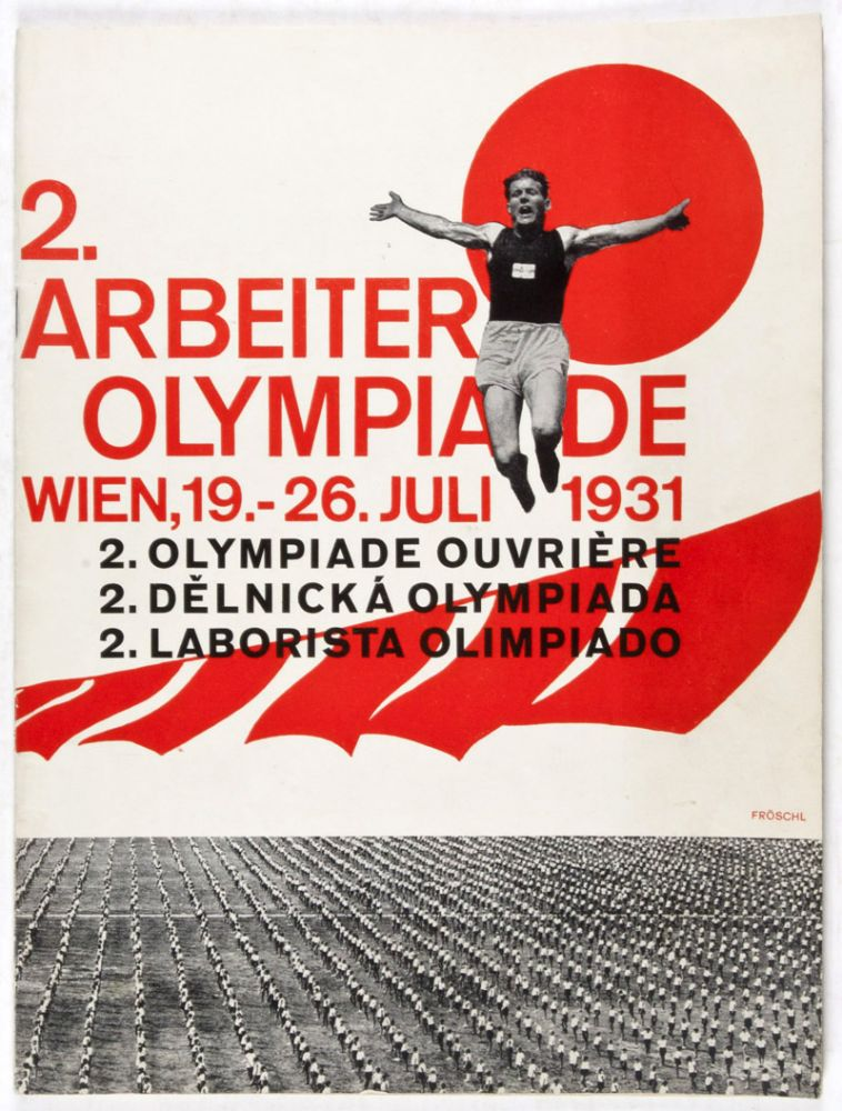 2. Arbeiter-Olympiade; Wien, 19.-26. Juli 1931 (2. Olympiade Ouvrière; 2. Delnicka Olympiada; 2. Laborista Olimpiado). A. Piperger.