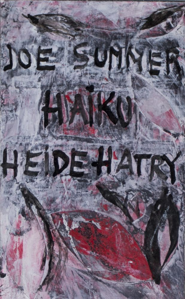 Haiku. Artist Book [SIGNED BY AUTHOR AND ILLUSTRATOR]. Joseph Summer, Heide Hatry, text.