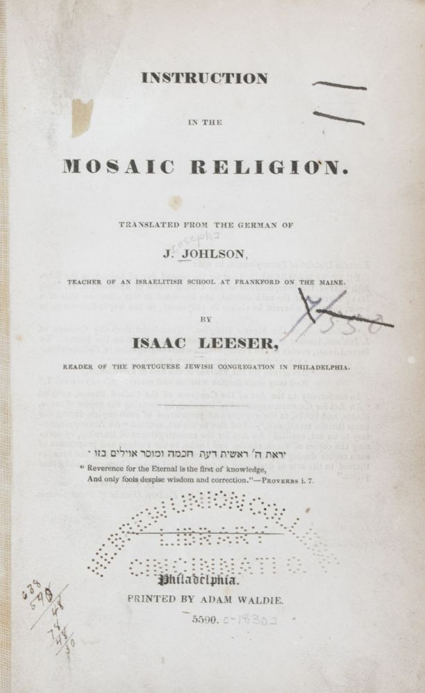 Instruction in the Mosaic Religion. Isaac Leeser, J. Johlson.