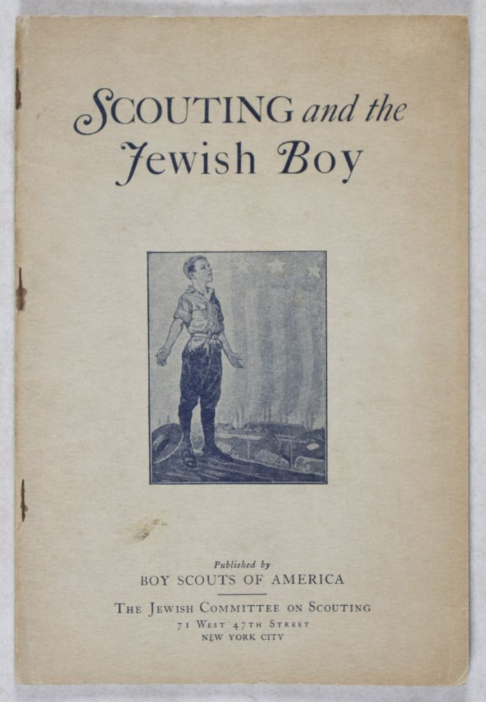 Scouting and the Jewish Boy. n/a.