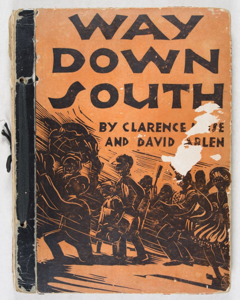 Way Down South [INSCRIBED AND SIGNED]. Clarence Muse, David Arlen, Blanding Sloan, Woodcuts.