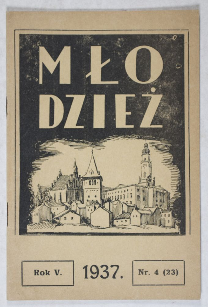 Mlodziez. Vol.5, No. 4. Novemeber/December 1937 (Youth. Magazine of the National Gymnasium). Mscislaw Msciwujewski, Bruno Schulz, design.