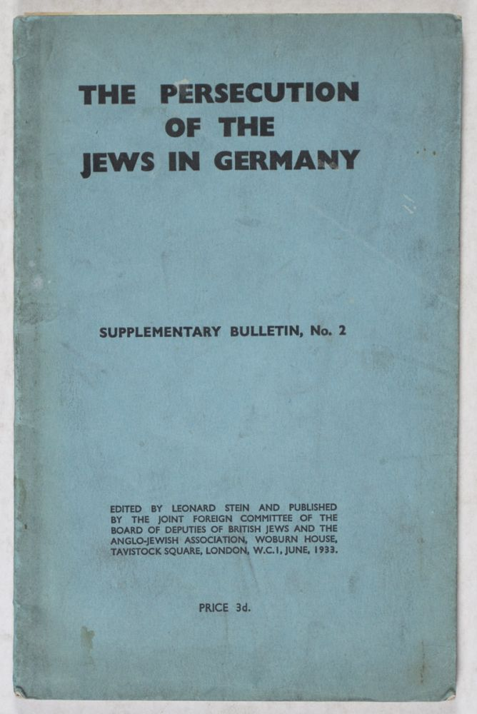 The Persecution of the Jews in Germany. Leonard Stein.