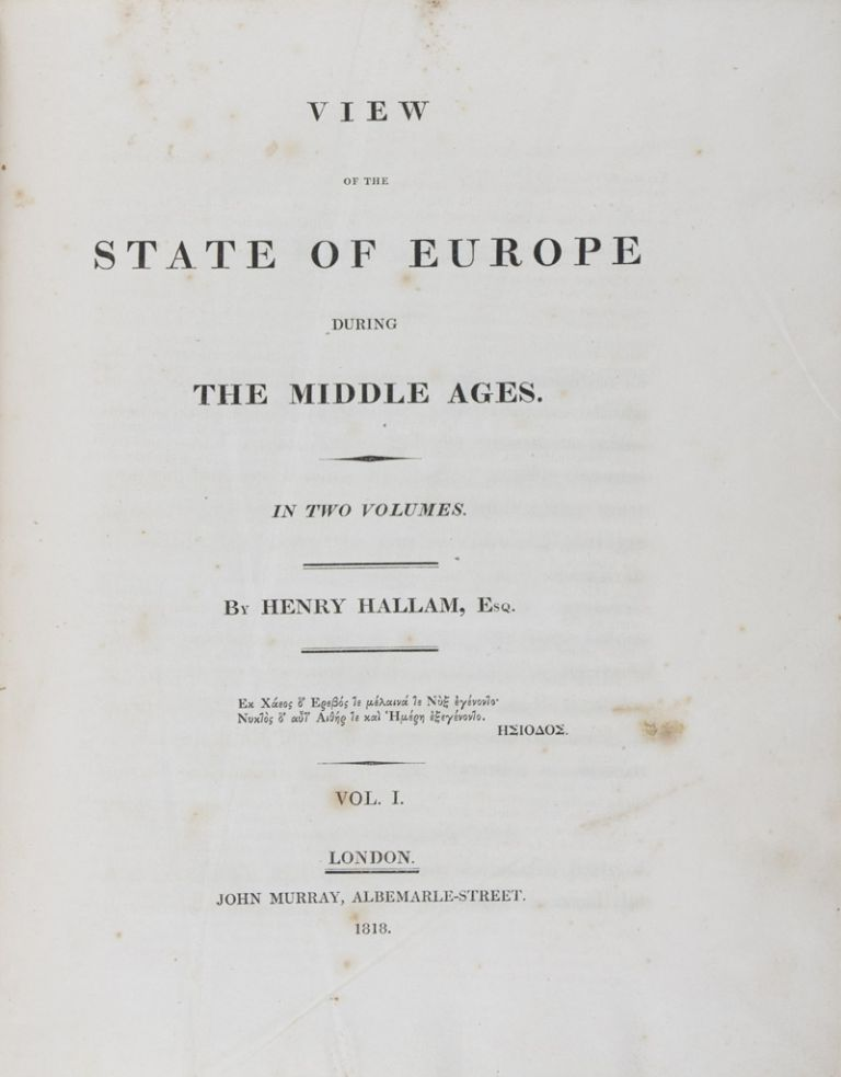 View of the State of Europe During the Middle Ages. 2-vol. set (Complete). Henry Hallam.