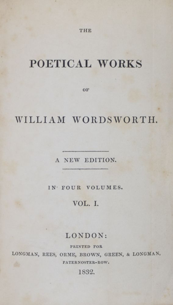 The Poetical Works of William Wordsworth (1832). 4-Vol. set (Complete) [WITH] Yarrow Revisited and Other Poems (1835). William Wordsworth.