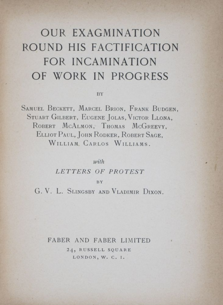 Our Exagmination Round His Factification for Incamination of Work in Progress (Roger Senhouse's Copy). James Joyce, Samuel Beckett.