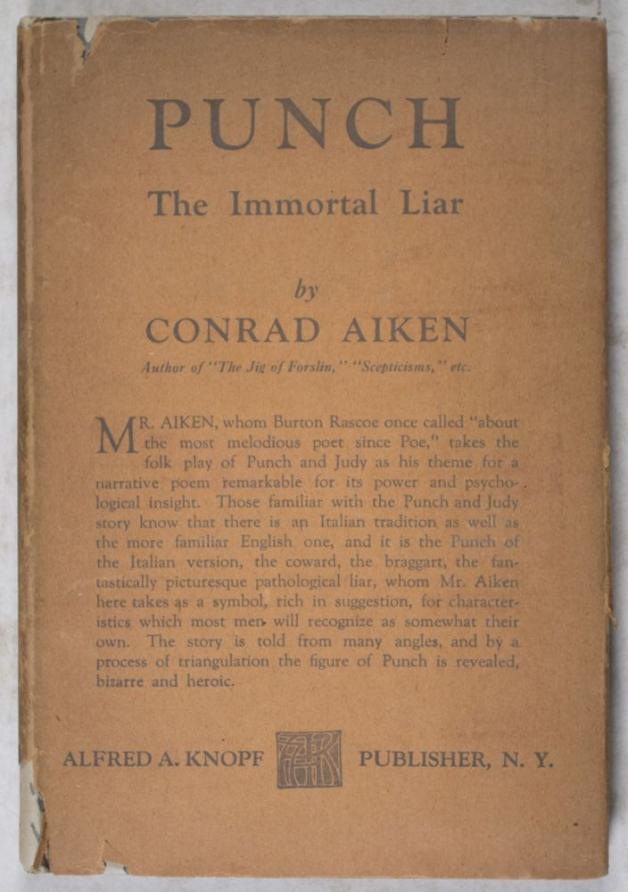 Punch: The Immortal Liar. Documents in His History. Conrad Aiken.