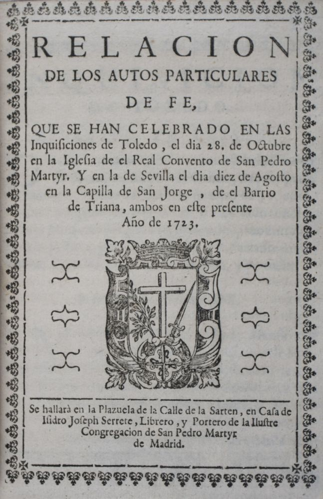 38 auto-da-fé relaciones published in Madrid, between 1721 and 1725. n/a.