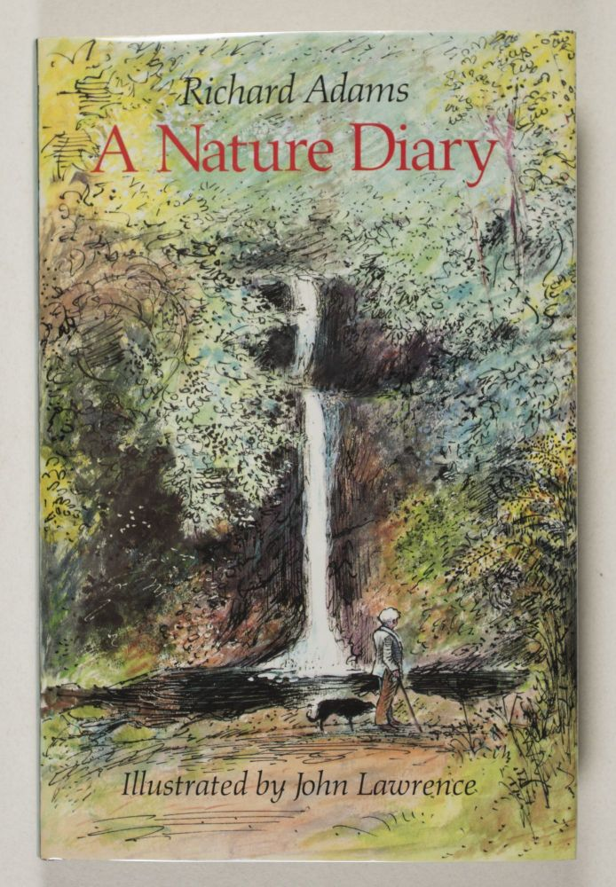 A Nature Diary [SIGNED]. Richard Adams, John Lawrence.