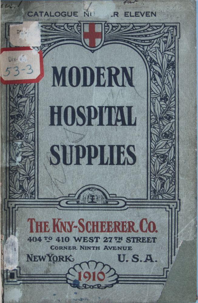 Modern Hospital Supplies, Catalog Number 11 [U.S. Patent Office Copy]. n/a.