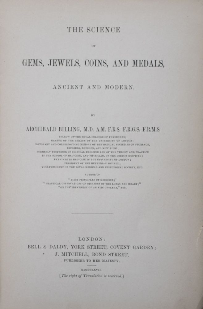 The Science of Gems, Jewels, Coins, and Medals, Ancient and Modern. Archibald Billing.