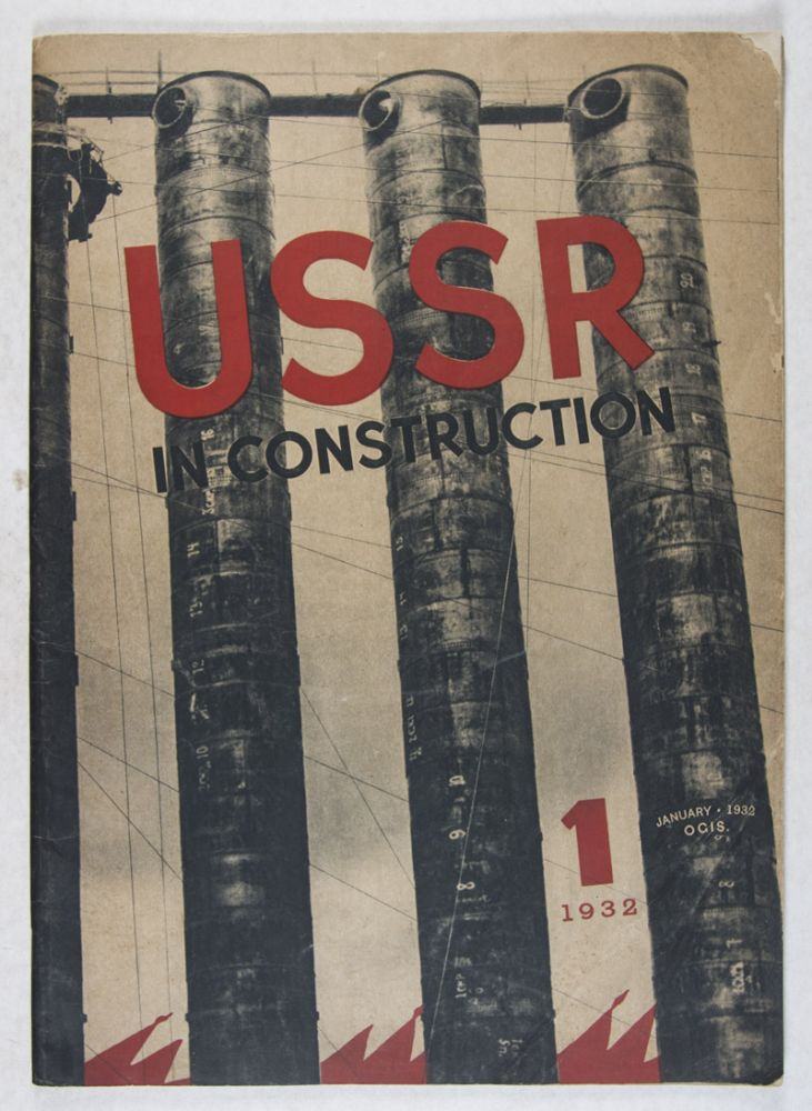 The USSR In Construction No. 1, January 1932: Magnetostroi, the Giant and the Builder. M. Alpert, A. Smolyan, M. Gorky, A. Holzmann, G. Grinko, T. Enukidze, I. Ionov, Editorial board.