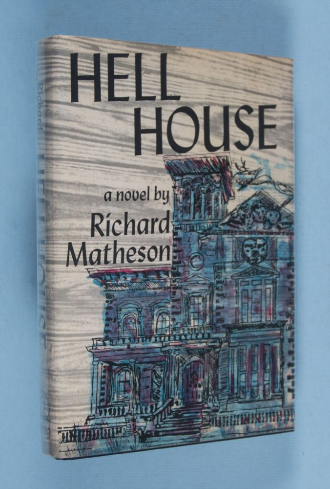Hell House [SIGNED & INSCRIBED]. Richard Matheson.