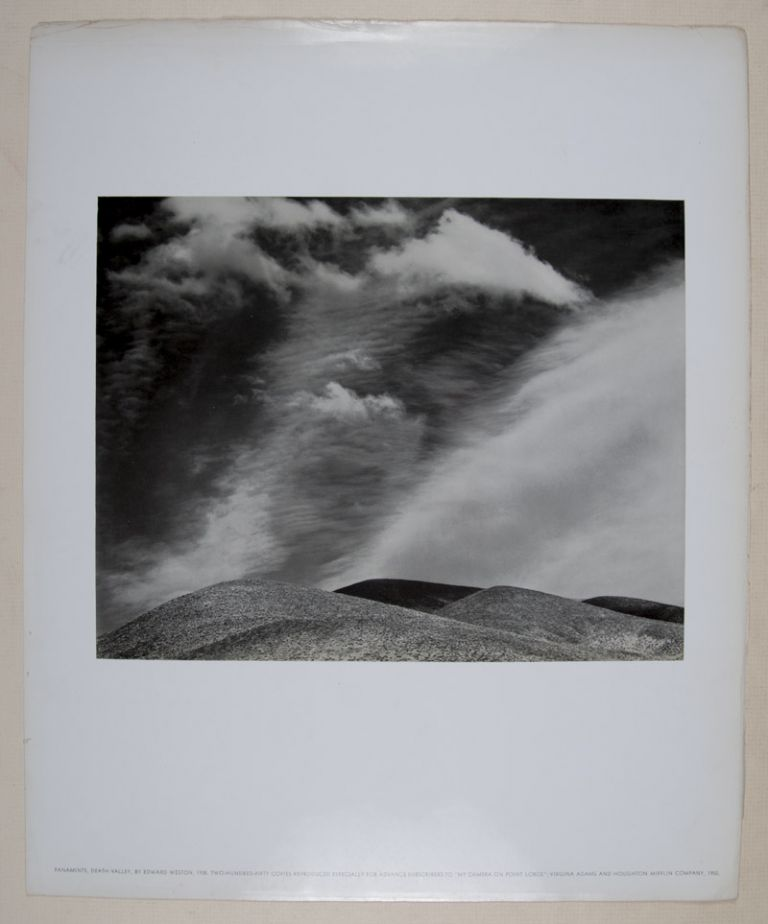 My Camera on Point Lobos [INSCRIBED by Weston (WITH) special print of Panamints, Death Valley. 1/250. Edward Weston.