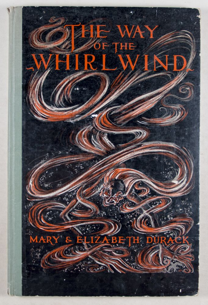 The Way of the Whirlwind. Mary and Elizabeth Durack.