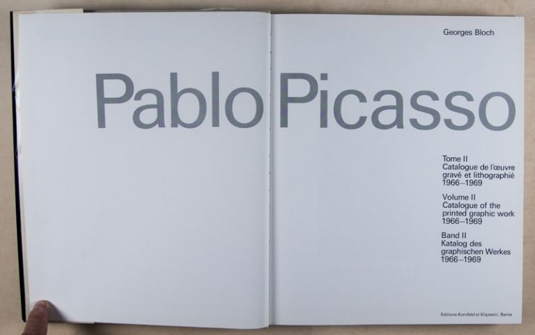 Pablo Picasso Catalogue of the Printed Graphic Work 1966–1969 Volume II. Georges Bloch.