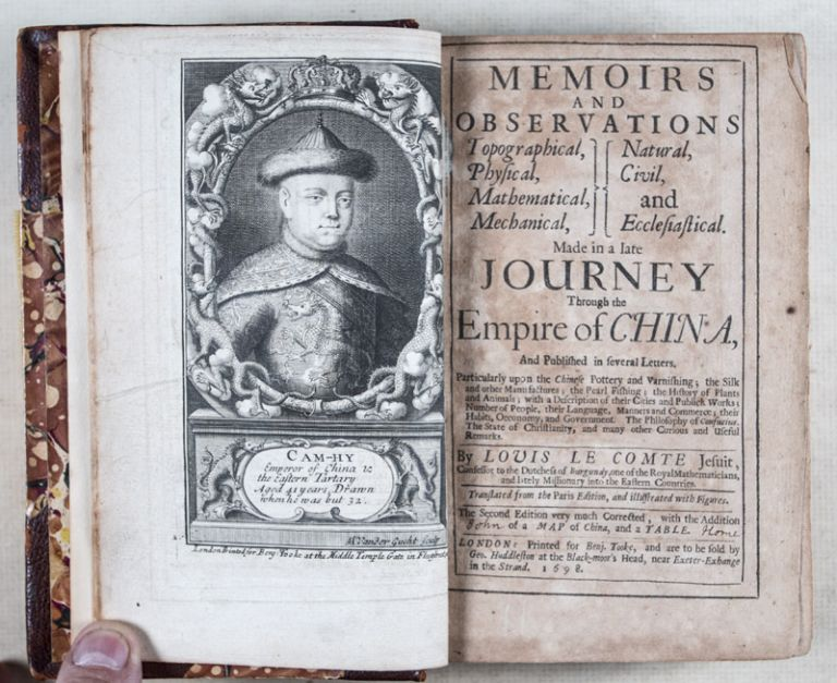 Memoirs and Observations Topographical, Physical, Mathematical, Mechanical, Natural, Civil and Ecclesiastical. Made in a Late Journey Through the Empire of China. And Published in Several Letters. Lovis le Comte.