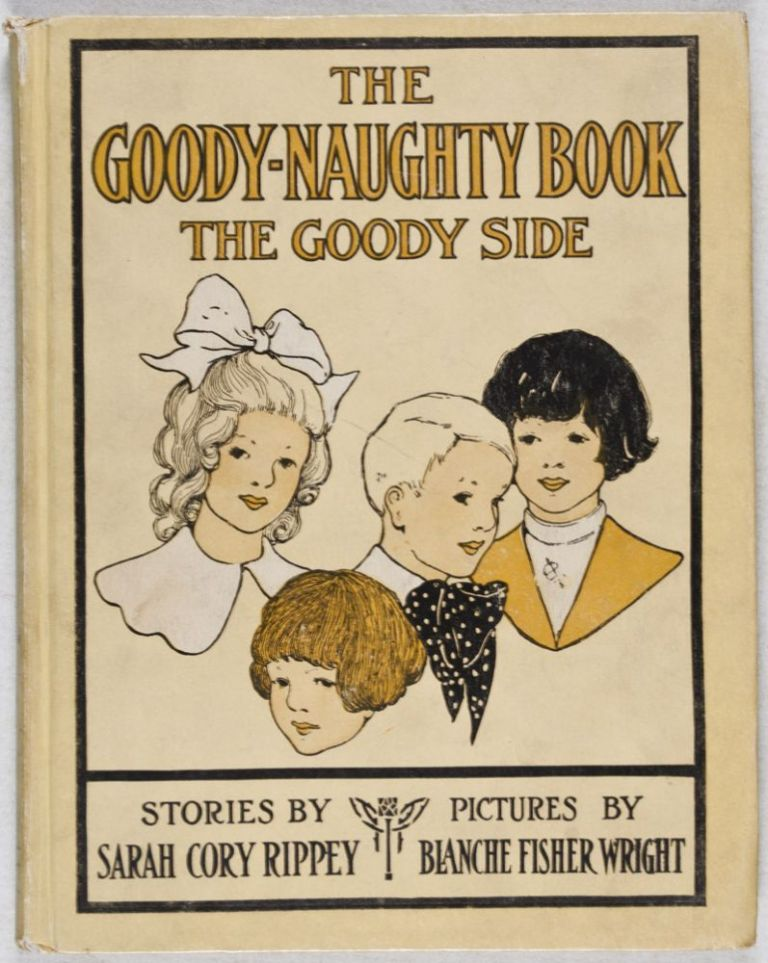 The Goody Naughty Book: The Naughty Side and The Goody Side. Sarah Cory Rippey.