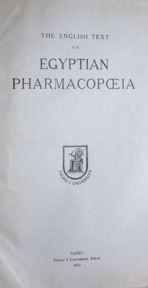 The English Text of the Egyptian Pharmacopoeia. n/a.