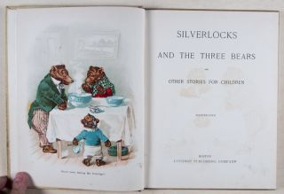 Silverlocks and the Three Bears and other Stories for Children