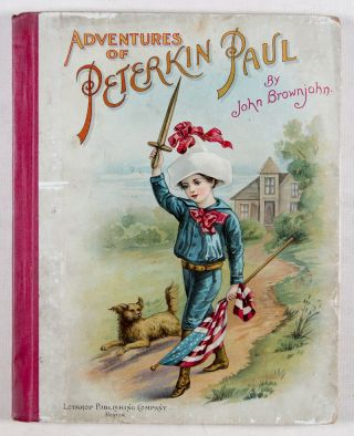 Adventures of Peterkin Paul: A very great Traveller although he was small