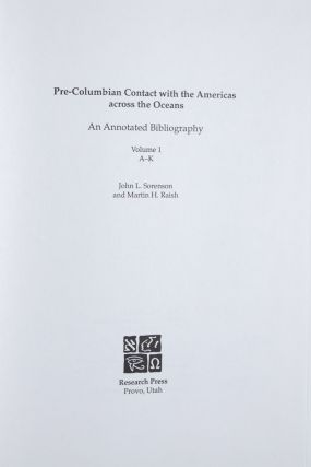 Pre-Columbian Contact With the Americas Across the Oceans : An Annotated Bibliography. 2 vol....