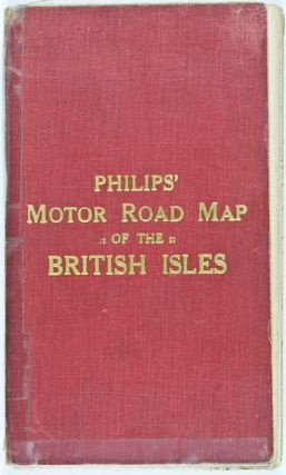 Philips' Motor Road Map of the British Isles. The London Geographical Institute