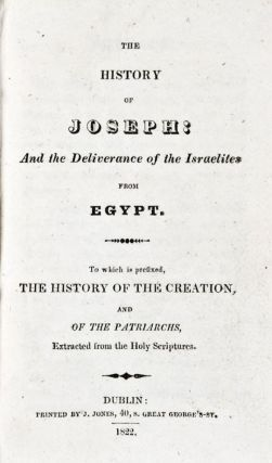 The History of Joseph: And the Deliverance of the Israelites from Egypt. To which is prefixed,...