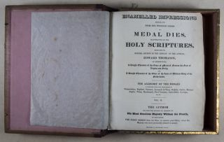 Enamelled impressions struck off from the splendid series of medal dies, illustrative of the Holy Scriptures, Engraved by British artists in the employ of the author... (Thomason's Medallic History of the Bible). 2-vol. set (Complete)