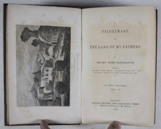 A Pilgrimage to The Land of My Fathers. 2-vol. set (Complete)